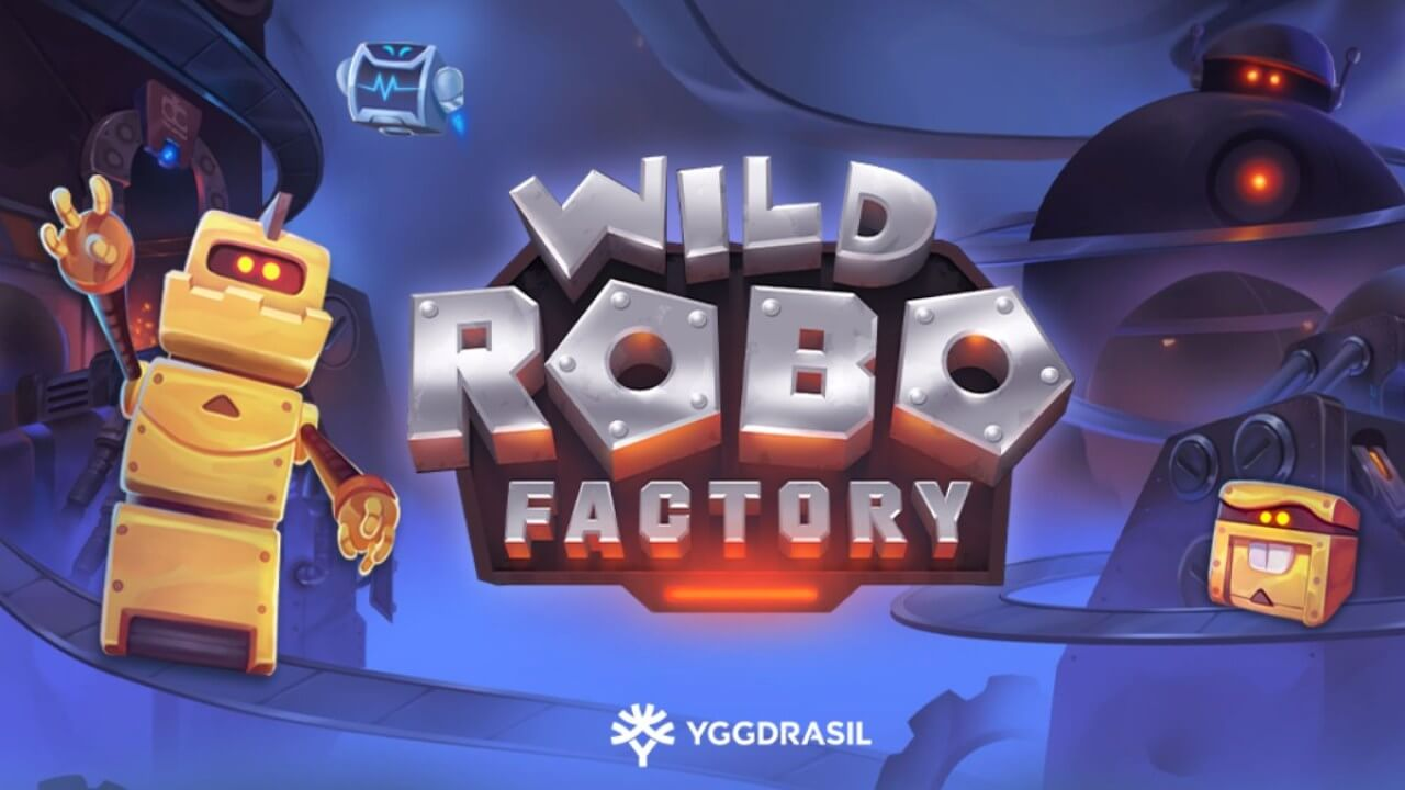 Wild Robo Factory Yggdrasil Gaming slot review